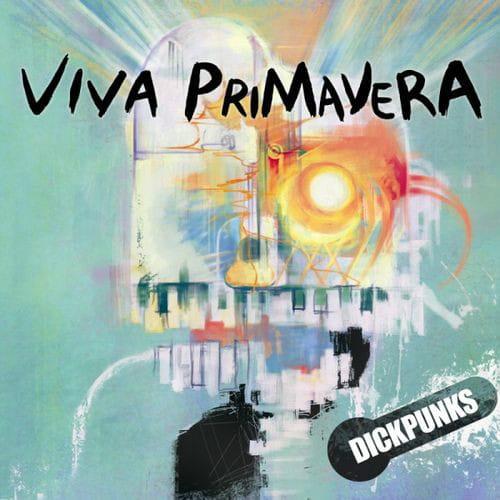 20130425_dickpunks_vivaprimavera
