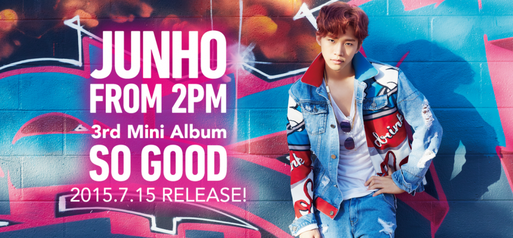 JUNHO-From-2PM-3rd-Solo-Mini-Album「SO-GOOD」SPECIAL-SITE-e1433263956320
